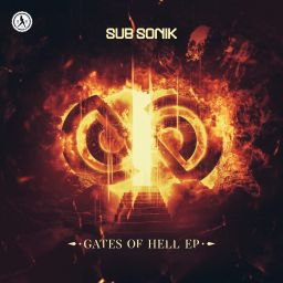 Sub Sonik - Gates Of Hell EP - Dirty Workz - 11:40 - 19.05.2020