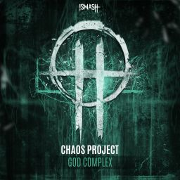 Chaos Project - God Complex - Smash Records - 08:24 - 20.08.2020