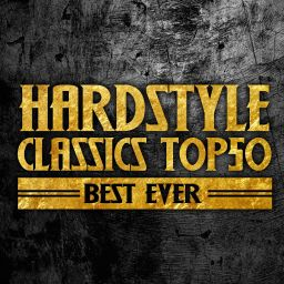 Various Artists - Hardstyle Classics Top 50 Best Ever - Cloud 9 Music - 03:50:05 - 28.08.2020