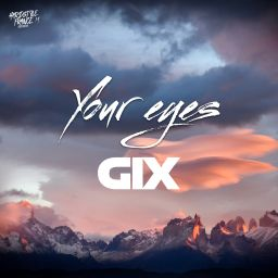 Gix - Your Eyes - Hardstyle France - 07:01 - 27.01.2021