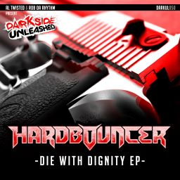 Hardbouncer - Die With Dignity - Darkside Unleashed - 33:51 - 17.07.2015