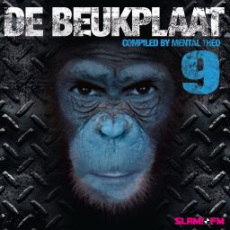 Various Artists - De Beukplaat 9 - Compiled by Mental Theo - Derailed Traxx - 03:05:16 - 07.10.2011