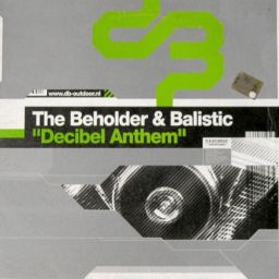 The Beholder And Balistic - Decibel Anthem - Cloud 9 Dance - 15:22 - 14.12.2011