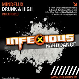 Mindflux - Drunk & High - Infexious Harddance - 32:35 - 07.03.2012