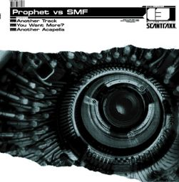The Prophet featuring SMF - Scantraxx 013 - Scantraxx Recordz - 12:14 - 01.07.2004