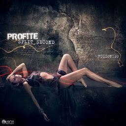 Profite - Split Second - Fusion Records - 07:10 - 21.11.2011