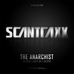 The Anarchist - Scantraxx 069 - Scantraxx Recordz - 11:18 - 02.01.2012