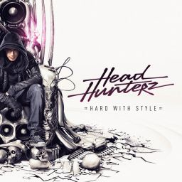 Headhunterz - Hard With Style - Be Yourself Music - 02:40:06 - 22.10.2012