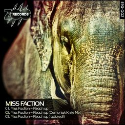 Miss Faction - Reach Up - ZOO records - 11:46 - 08.05.2013