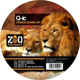 Q-IC - Dance Mania EP - Zoo - 19:28 - 23.05.2011