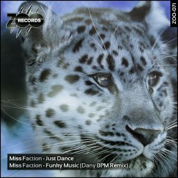 Miss Faction - Just Dance - ZOO records - 08:41 - 03.09.2013