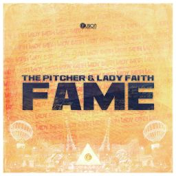 The Pitcher & Lady Faith - Fame - Fusion Records - 06:38 - 12.08.2013