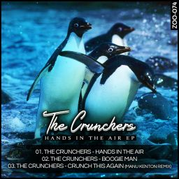 The Crunchers - Hands In The Air - ZOO records - 15:42 - 16.10.2013