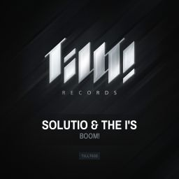Solutio & The I's - BOOM! - TILLT! Records - 07:22 - 24.01.2014