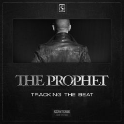 The Prophet - The Prophet - Tracking The Beat - Scantraxx Recordz - 07:48 - 24.02.2014