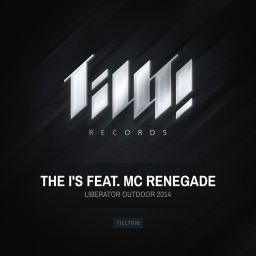 The I's feat. MC Renegade - Liberator Outdoor 2014 - TILLT! Records - 08:16 - 01.05.2014