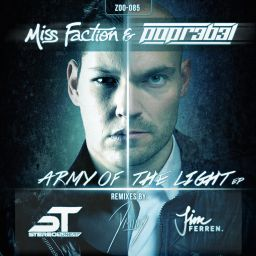 Miss Faction And Popr3b3l - Army Of The Light