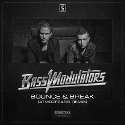 Bass Modulators - Bass Modulators - Bounce & Break (Atmozfears Remix) - Scantraxx Recordz - 09:12 - 12.05.2014