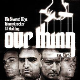 The Stunned Guys, Tommyknocker, DJ Mad Dog - Out thing e.p. Part 2 - Traxtorm Records - 11:36 - 20.10.2005