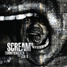 Tommyknocker feat. Ian K - Scream - Traxtorm Records - 21:13 - 03.08.2010