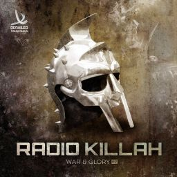 Radio Killah - War & Glory EP - Derailed Traxx Black - 09:51 - 03.11.2014