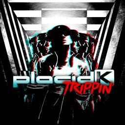 Placid K - Trippin' - Traxtorm Records - 22:14 - 15.10.2014