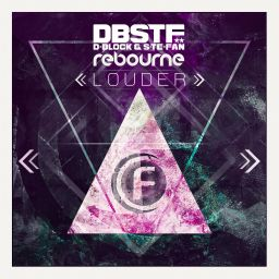 D-Block & S-te-Fan and Rebourne - Louder - Fusion Records - 09:05 - 23.02.2015
