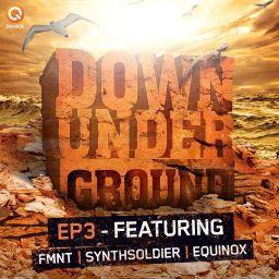 FMNT, Synthsoldier and Equinox - Down Underground E.P. 3 - Q-dance Records - 24:24 - 20.04.2015