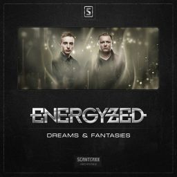 Energyzed - Dreams & Fantasies - Scantraxx Recordz - 07:28 - 18.05.2015