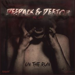Deepack and Deetox featuring MC Lan - On The Run - Anarchy - 07:54 - 23.06.2015