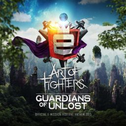 Art Of Fighters - Guardians Of Unlost (Official E-Mission Festival Anthem 2015) - Traxtorm Records - 08:06 - 23.07.2015