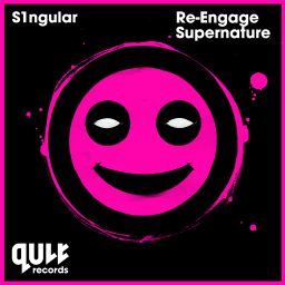 S1ngular - Re-Engage / Supernature - QULT Records - 15:55 - 27.07.2015