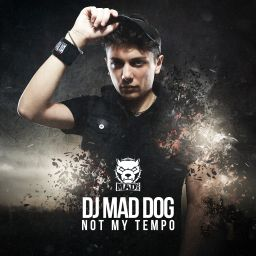 DJ Mad Dog - Not My Tempo - Traxtorm Records - 07:26 - 03.09.2015