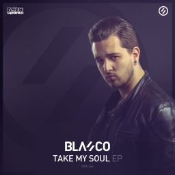 Blasco - Take My Soul EP - Dirty Workz - 08:29 - 28.09.2015
