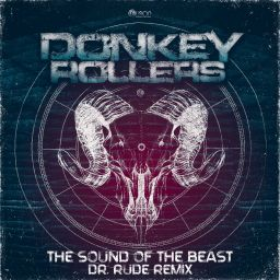 Donkey Rollers - The Sound of the Beast (Dr. Rude Remix) - Fusion Records - 07:53 - 21.09.2015
