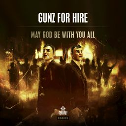 Gunz For Hire - May God Be With You All - Roughstate - 10:59 - 07.10.2015