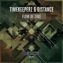 Timekeeperz & Distance - Flow Of Time - X-Bone - 09:06 - 14.10.2015