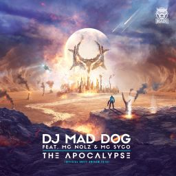 DJ Mad Dog Feat. MC Nolz & MC Syco - The Apocalypse (Official Unity Anthem 2015) - Traxtorm Records - 06:38 - 08.10.2015