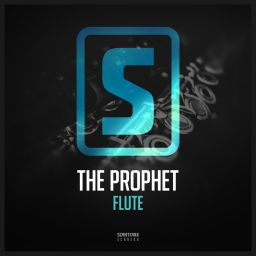 The Prophet - Flute - Scantraxx Recordz - 06:40 - 30.11.2015