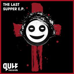 ACTI, S1ngular, Argy, Projekt.Tek and Bold Action - The Last Supper EP - QULT Records - 34:21 - 14.12.2015