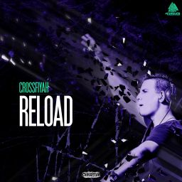 Crossfiyah - Reload - Afterlife Recordings - 06:57 - 22.03.2016
