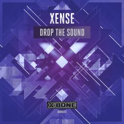Xense - Drop The Sound - X-Bone - 08:50 - 16.03.2016