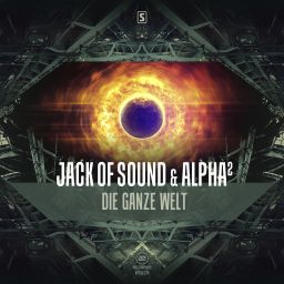 Jack Of Sound & Alpha² - Die Ganze Welt - A2 Records - 09:23 - 13.04.2016