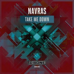 Navras - Take Me Down - X-Bone - 07:57 - 15.04.2016