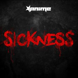 AniMe - Sickness - Traxtorm Records - 07:39 - 21.04.2016