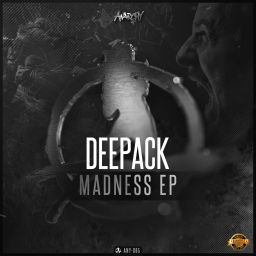 Deepack - Madness EP - Anarchy - 10:31 - 29.06.2016
