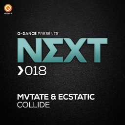 MVTATE and Ecstatic - Collide - Q-dance presents NEXT - 09:56 - 22.06.2016