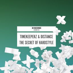 Timekeeperz & Distance - The Secret Of Hardstyle - X-Bone - 09:23 - 05.07.2016