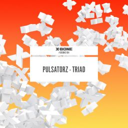 Pulsatorz - Triad - X-Bone - 18:08 - 12.07.2016