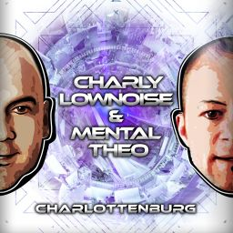 Charly Lownoise & Mental Theo - Charlottenburg - CL&MT - 01:02:27 - 01.08.2016